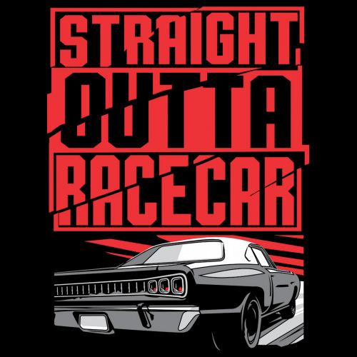 Dámské tričko s potiskem Straight Outta RaceCar