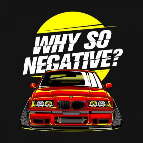 Pánské tričko s potiskem BMW e36 Why So Negative